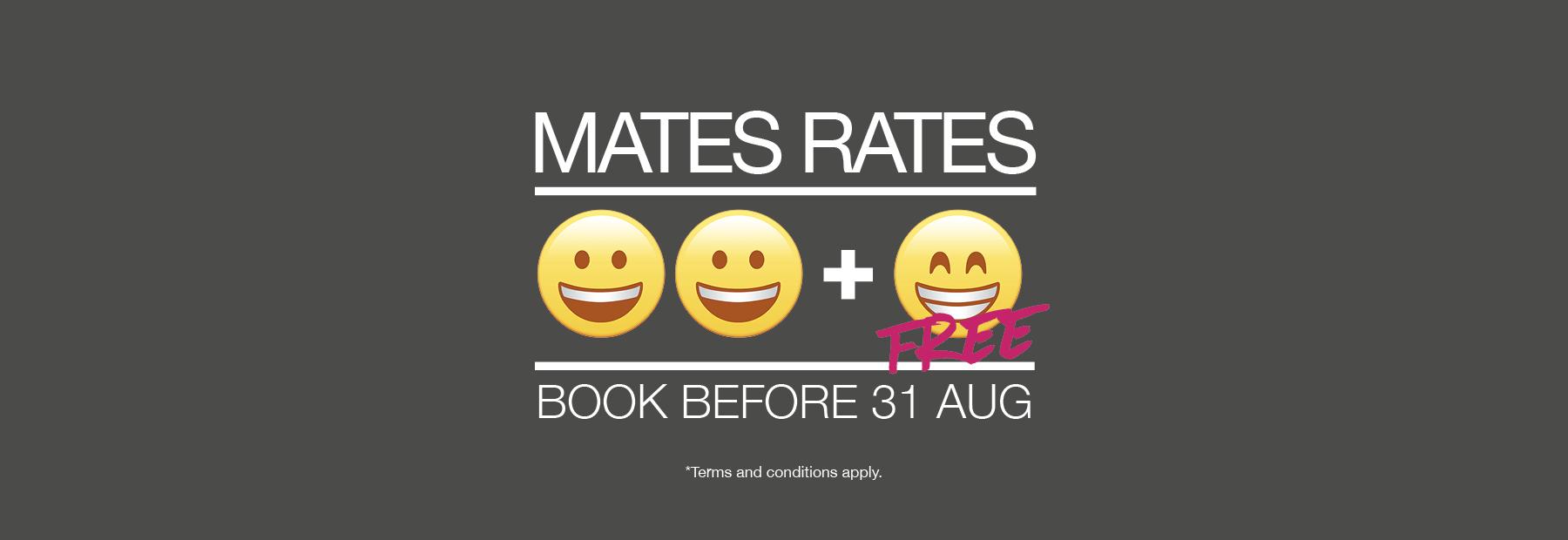 Mates Rates!