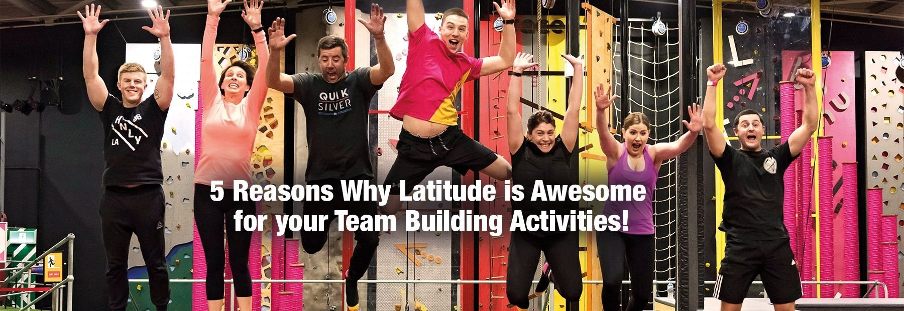 5 Reasons to Choose Latitude for Team Building Fun!